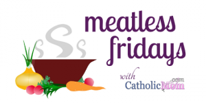 This is a Meatless Friday featured recipe at CatholicMom.com!