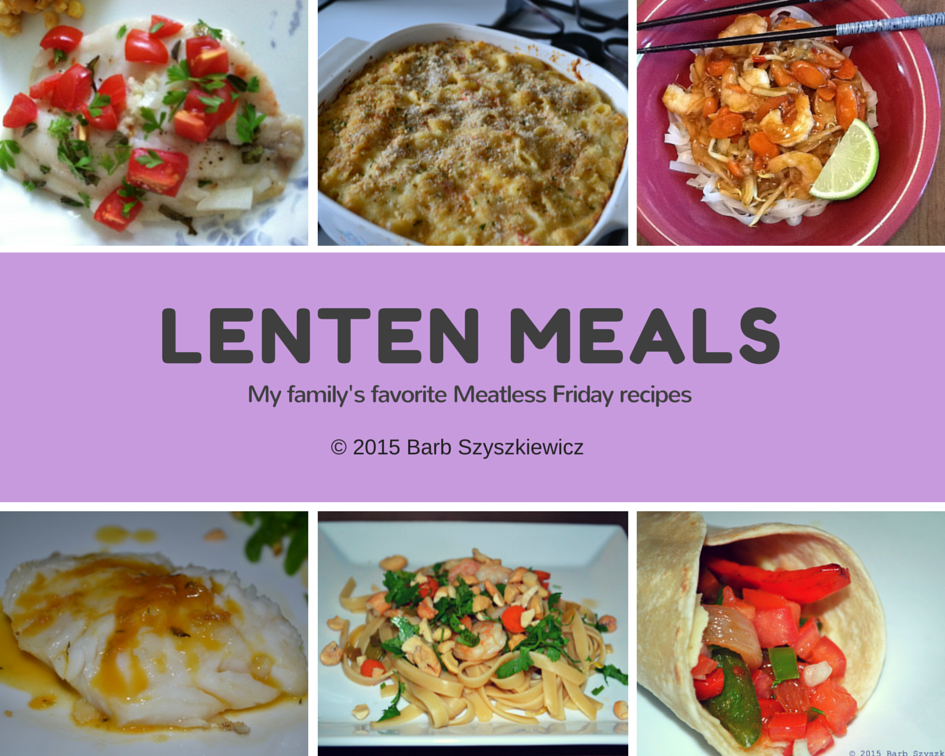 Get your meatless friday recipes here cook and count lenten meals 2015 forumfinder Gallery