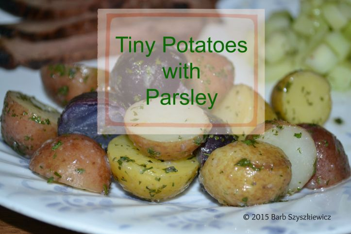 Tiny Potatoes with Parsley title c